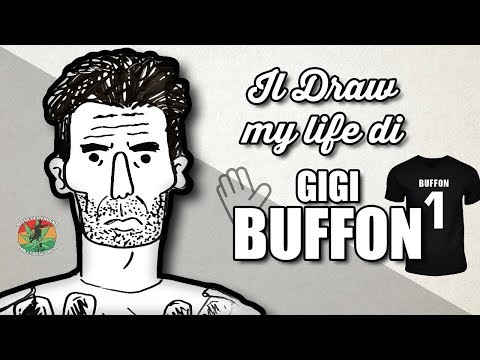 IL DRAW MY LIFE DI BUFFON  LA SCIABBARABBA GIGIOSA 