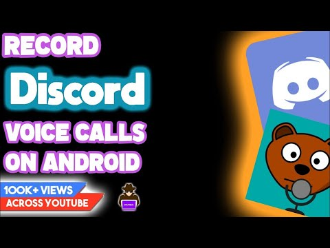 RECORD DISCORD VOICE CALLS & AUDIO ON ANDROID ??!!!