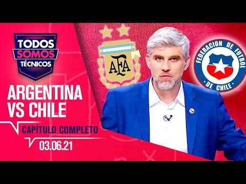 ARGENTINA vs CHILE | Todos Somos Técnicos - Postpartido  🔴