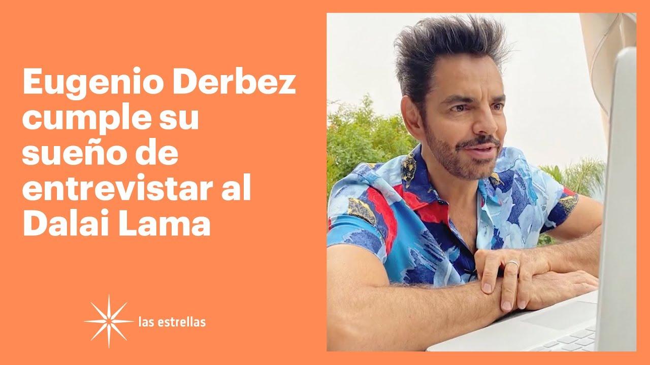 Eugenio Derbez cumple su sueño de entrevistar al Dalai Lama | Las Estrellas