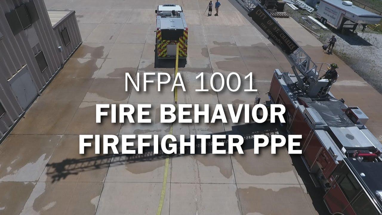NFPA 1001: Fire Behavior & Firefighter PPE