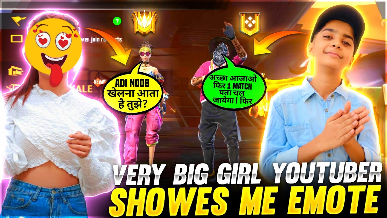 Very Big Girl Youtuber Showes Me Emote & Attitude 🤯❤️ - आजा 1vs3 में 😂 - Garena Free Fire