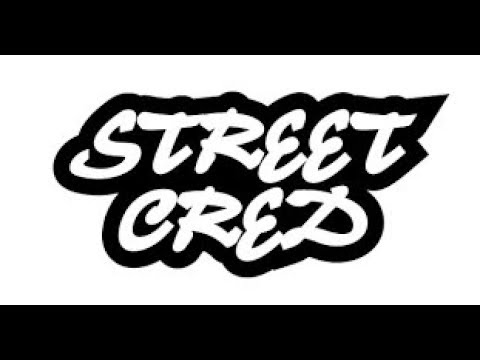 Got me some STREET CREDIT now ..