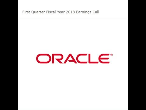 Oracle First Quarter Fiscal Year 2018 Earnings Call