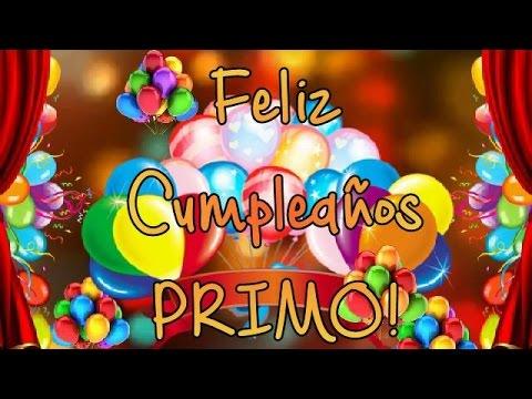 FELIZ CUMPLE AÑOS PRIMO
