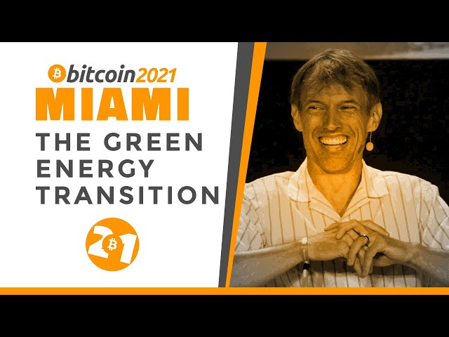 Bitcoin 2021: How Bitcoin Can Stimulate The Green Energy Transition