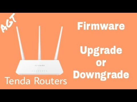 Tenda Router firmware Upgrade or Downgrade