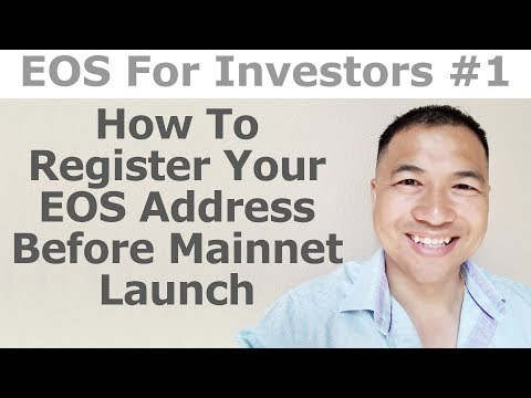 EOS For Investors #1 - How To Register Your EOS Address