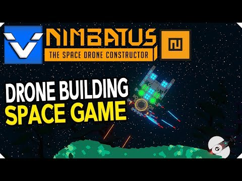 Nimbatus | Drone Building Space Game | Gameplay / Let's Play | Part 1