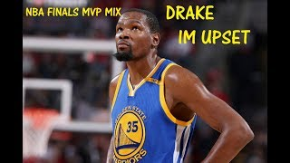 Kevin Durant Mvp Mix Im Upset Feat Drake