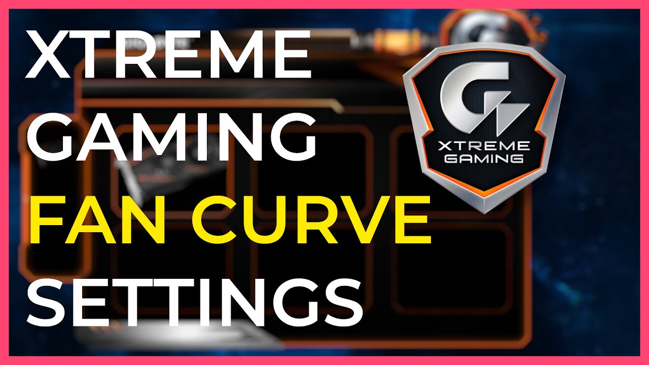 Best Fan Curve Settings Gigabyte Xtreme Gaming Software