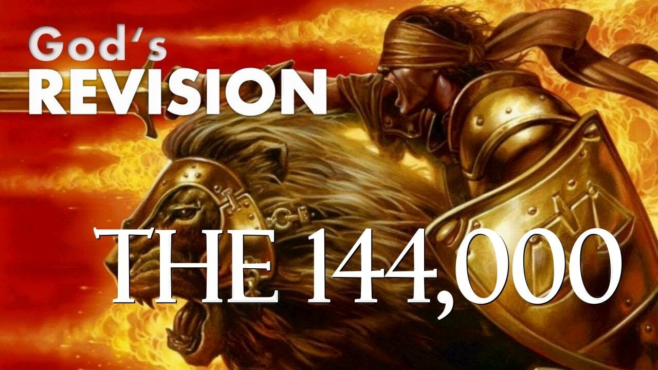 WHO ARE THE 144,000 WITNESSES IN THE BOOK OF REVELATION