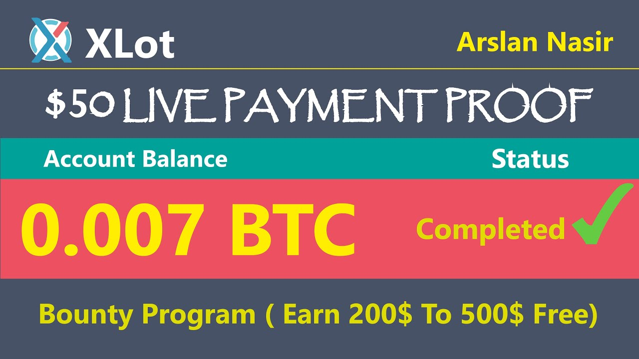 Xlot.co New Free Bitcoin USD Earning Site 50 USD Live Payment ...