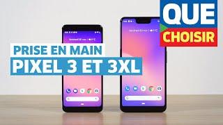 Google Pixel 3 et 3 XL - Prise en main