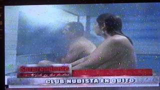 Repeat youtube video NUDISMO ECUADOR ADANNE REPORTAJE SORPRENDENTE