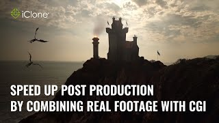 Speed-up Post Production by combining real footage with CGI in iClone - By Adolf Navarro