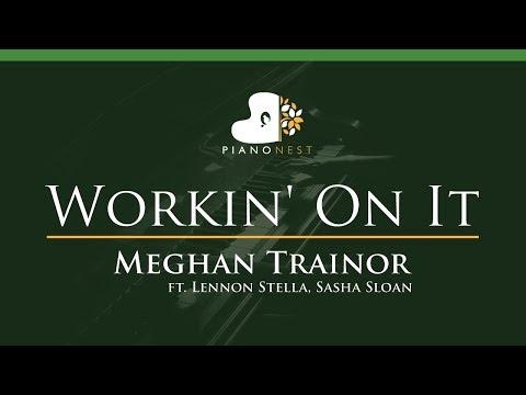 Meghan Trainor - Workin' On It Ft. Lennon Stella, Sasha Sloan - LOWER Key Piano Karaoke Instrumental