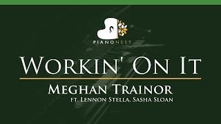 Meghan Trainor - Workin' On It Ft. Lennon Stella, Sasha Sloan - LOWER Key Piano Karaoke Instrumental
