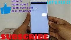 xiaomi redmi note5 mi account & frp bypass