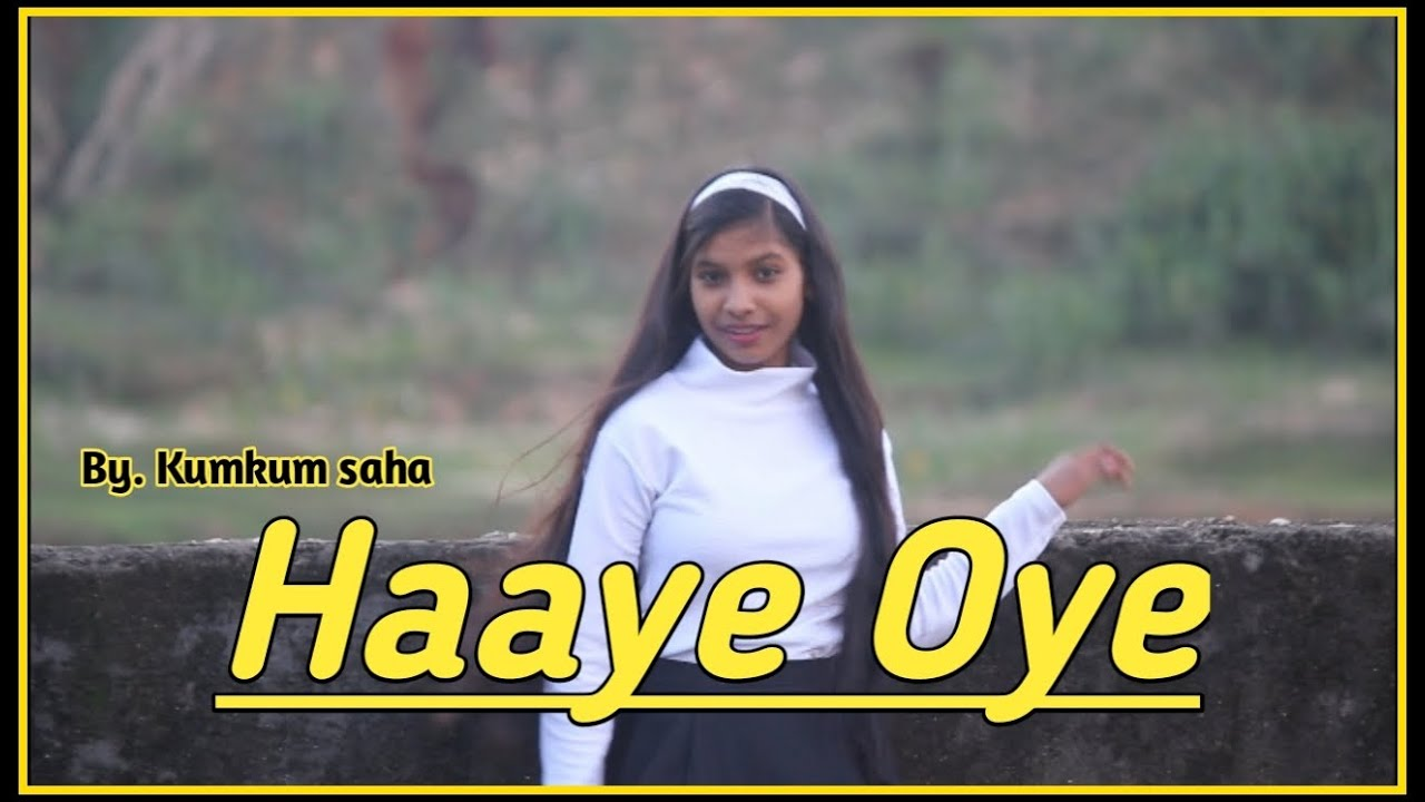 Haaye Oye - QARAN ft. Ash King   Dance video   Elli AvrRam   Shantanu Maheshwari   By. Kumkum saha