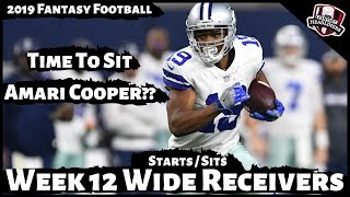 2019 Fantasy Football Advice - Week 12 Wide Receivers - Start or Sit? Every Match Up
