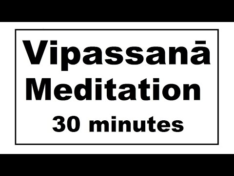 Vipassanā Meditation for Stress and Depression (30 minutes)