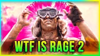 WTF is RAGE 2 – and is Bethesda releasing Starfield?