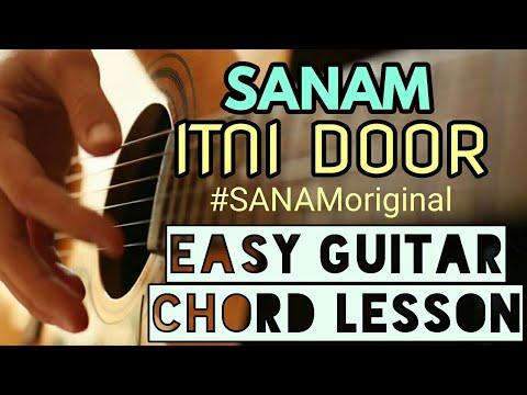 Sanam | itni door | Easy guitar chord lesson | begginer guitar tutorial | #SANAMoriginal