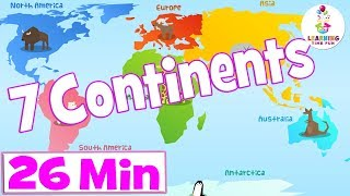 Seven Continents for Kids | + More Kid's Educational Videos | Science for Kids | Learning Time Fun