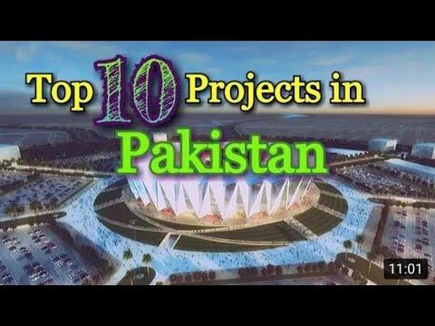 Top Ten Mega Projects In Pakistan | Projects In Pakistan | Developing Pakistan