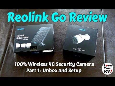 Reolink Go 4G Mobile Security Camera Review - Part 1