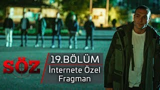 Söz | 19.Bölüm - İnternete Özel Fragman