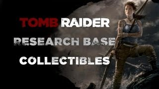 Tomb Raider Research Base Collectibles (Documents, Relics, GPS Caches, & Treasure Map)