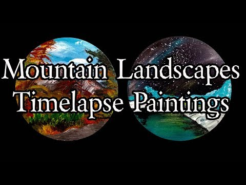 Mountain Landscape Acrylic Paintings on Wood Panels – Time Lapse Painting