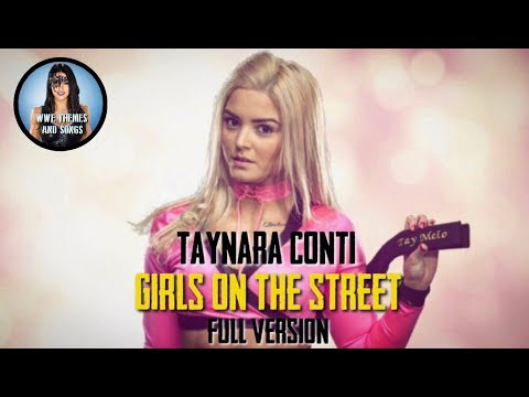 Taynara Conti - Girls From The Street (Intro Theme/Full Version) [UNUSED]