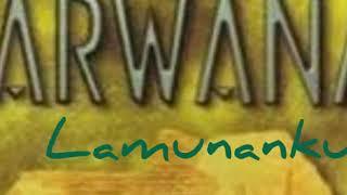 Arwana - Lamunanku