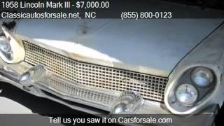 1958 Lincoln Mark III  for sale in Nationwide, NC 27603 at C #VNclassics
