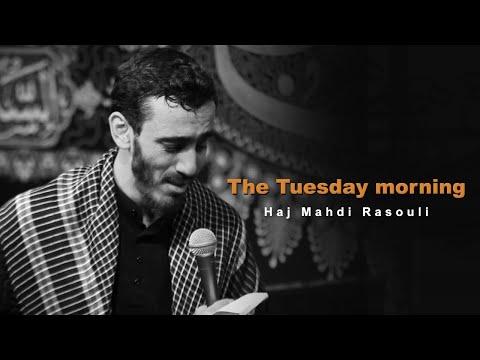 The Tuesday morning   Haj Mahdi Rasouli