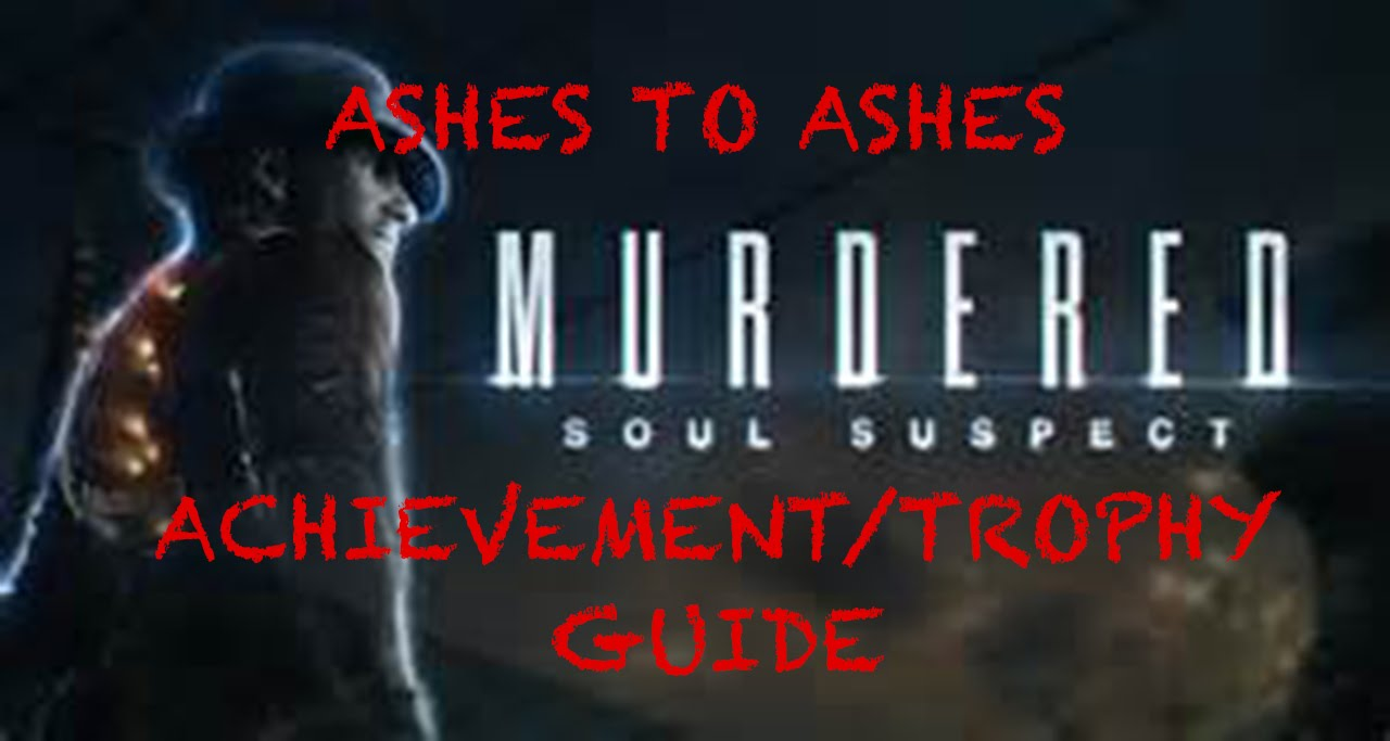 Murdered: Soul Suspect | All 11 Book Locations |Ashes to Ashes  Achievement/Trophy Guide