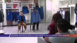 Yvelines | Deuxième édition de Skola la boutique-école à l'Espace Saint-Quentin