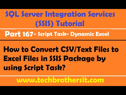 How to Convert CSV or Text Files to Excel Files in SSIS Package by using Script Task-P167