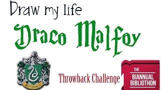 Draw my life: Draco Malfoy  /  Day 2: Throwback Challenge (Winter Biannual Bibliothon - BIBIB)
