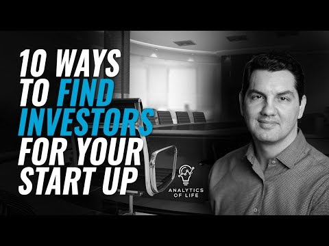 10 Ways to Find Investors for Your StartUp | Startup Funding | How to fund your startup