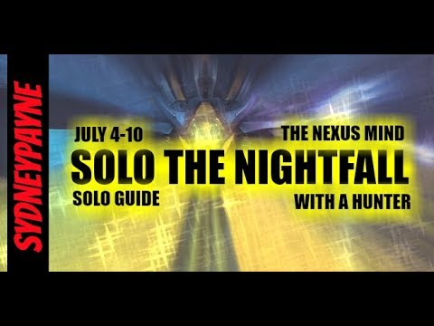 Destiny: SOLO The nightfall Walkthrough/Guide WITH A HUNTER No Raid Weapons July 4-10