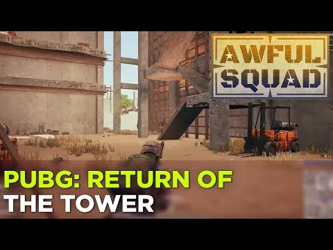 AWFUL SQUAD: Return of the Tower w/ Griffin, Justin, Travis, Plante, Russ, Pat and Ryan Pequin