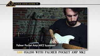 GSS 05G200 with Palmer Pocket Amp MK2