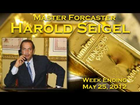 Harold Seigel Market Forcast May 25, 2012
