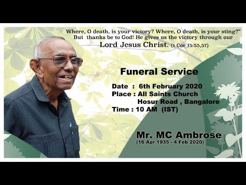 Funeral Service - Mr MC Ambrose - 10 Am IST - 6th February 2020