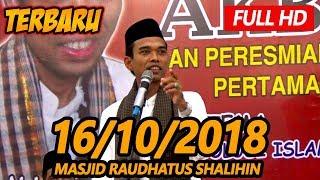 Ceramah terbaru Ustadz Abdul Somad Lc, MA - Raudhatus Shalihin