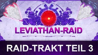 Destiny 2 Leviathan-Raid-Trakt: Guide Barriere-Phase Teil 3 (Deutsch/German)